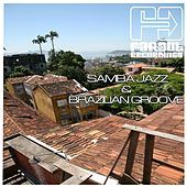 Samba Jazz & Brazilian Groove by Various Artists