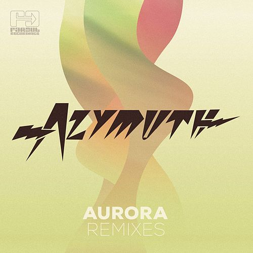 Aurora Remixes by Azymuth