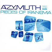 Play & Download Pieces of Ipanema by Azymuth | Napster