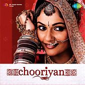 Chooriyan (Original Motion Picture Soundtrack) by Various Artists