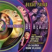 Let Your Praises Be Heard by Various Artists