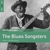 Play & Download Rough Guide To The Blues Songsters by Various Artists | Napster