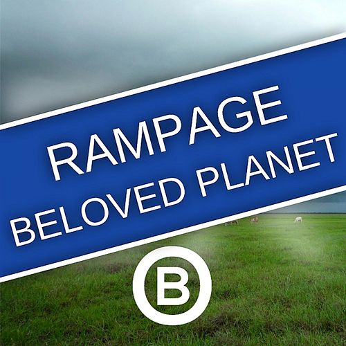 Play & Download Beloved Planet by Rampage | Napster