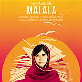 He Named Me Malala (Original Motion Picture Soundtrack) by Thomas Newman