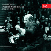 Play & Download Twelfth Night Recital Prague 1987 by Ivan Moravec | Napster