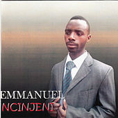 Play & Download Ncinjeni by Emmanuel | Napster