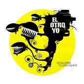 Play & Download Estallando Tu Lado Salvaje by El Otro Yo   Napster