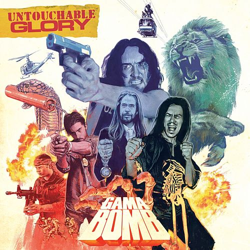 Play & Download Untouchable Glory by Gama Bomb | Napster