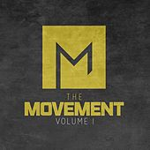 Play & Download The Movement Vol. I by Various Artists | Napster