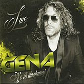 Play & Download Se Të Dashuroj (Live) by Gena | Napster