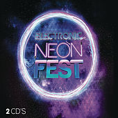 Play & Download Electronic Neon Fest 2015 by Various Artists | Napster