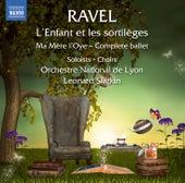 Ravel: L'enfant et les sortilèges, M. 71 & Ma mère l'oye, M. 62 by Various Artists