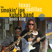 Texas Cadillac by The Smokin' Joe Kubek Band