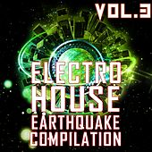 Electro House Earthquake, Vol. 3 - EP by Various Artists