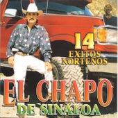 14 Exitos Norteños by El Chapo De Sinaloa