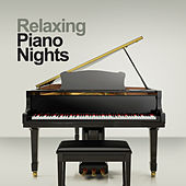 Play & Download Relaxing Piano Nights by Various Artists | Napster