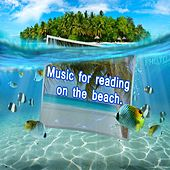Play & Download Music for Reading on the Beach by Various Artists | Napster