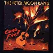 Cane Fire by Peter Moon Band (Hawaii)