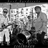 Play & Download Legendary by Soul Syndicate | Napster