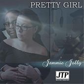 Play & Download Pretty Girl by Jammie Jolly | Napster