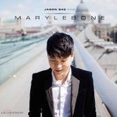 Play & Download Jason Bae: Marylebone by Jason Bae | Napster