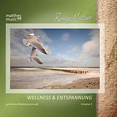 Wellness & Entspannung - Gemafreie Meditationsmusik, Vol. 3 by Ronny Matthes