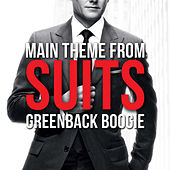 Play & Download Suits Main Theme - Greenback Boogie by L'orchestra Cinematique | Napster