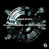 Play & Download Play, Pause, Stop, Rewind by Various Artists | Napster