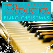 Top Collection: Piano Christmas by Various Artists