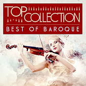Play & Download Top Collection: Best Of Baroque by Various Artists | Napster