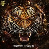 Play & Download Sound of Tiger - The Annual 2015 by Various Artists | Napster