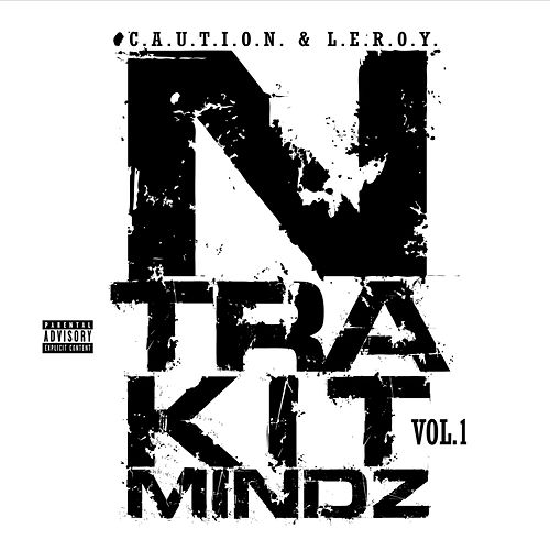 N-Tra-Kit-Mindz, Vol. 1 by C.A.U.T.I.O.N.