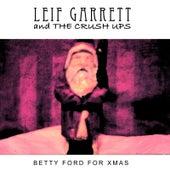 Betty Ford for Christmas by Leif Garrett