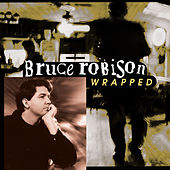 Wrapped by Bruce Robison