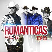 Play & Download Romanticas Vol.12 Top 20 by Various Artists | Napster