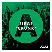 Play & Download Crunk by Siege | Napster