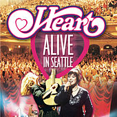 Play & Download Alive in Seattle (Live) by Heart | Napster