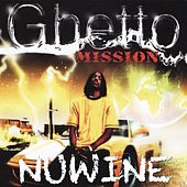 Ghetto Mission by Nuwine