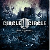 Play & Download Reign Of Darkness by Circle II Circle | Napster