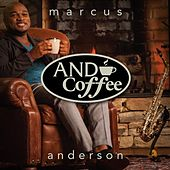 Play & Download And Coffee by Marcus Anderson | Napster