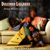 Play & Download Dulcimer Lullabies: Quiet-Time Music On... by Joemy Wilson | Napster