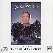 Play & Download Sings The Kurt Weill Songbook by Julie Wilson | Napster
