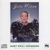 Sings The Kurt Weill Songbook by Julie Wilson