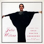 Play & Download Julie Wilson Sings The Cole Porter Songbook... by Julie Wilson | Napster