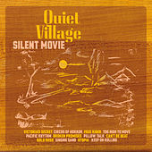 Silent Movie by Quiet Village