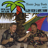 Play & Download Classic Jazz Duets With Allan Vache and Mark Shane With Special Guest Terry Blaine by Terry Blaine   Napster