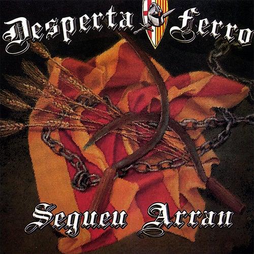 Play & Download Segueu Arran by Desperta Ferro | Napster
