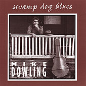 Swamp Dog Blues by Mike Dowling