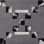 Play & Download Vive La Resistance by Resistance 77 | Napster
