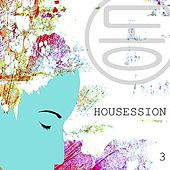 Housession 3 by Various Artists